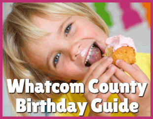 Whatcom County Birthday Guide